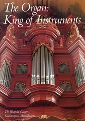 The Organ: King of Instruments